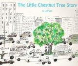 The Little Chestnut Tree Story