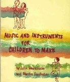 Music and Instruments for Children to Make