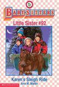 Karen's Sleigh Ride: (The Baby-Sitters Club: Little Sister Series #92) - Ann M. Martin - Pap...