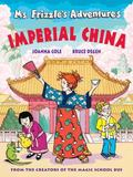 Ms. Frizzle's Adventures Imperial China