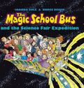 Magic School Bus And the Science Fair Expedition