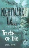 Truth or Die (Point Horror Nightmare Hall)