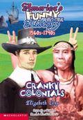 Cranky Colonials 1560S-1740s
