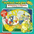 El autobus magico muestra y cuenta: un libro sobre arqueologia (Magic School Bus Shows and T...