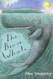 The Brave Whale (Press younger fiction)