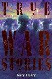 True War Stories (True Stories)