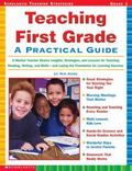 Teaching First Grade: A Mentor Teacher Shares Insights, Strategies, and Lessons for Teaching...