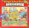 Magic School Bus Gets Baked in a Cake A Book About Kitchen Chemistry