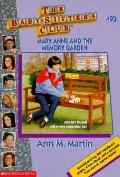 Mary Anne and the Memory Garden: (The Baby-Sitters Club Series #93)