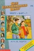 Kristy Plus Bart Equals ?: (The Baby-Sitters Club Series #95) - Ann M. Martin - Paperback