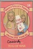 Tug of War (Sweet Valley Twins and Friends # 14) (Sweet Valley Twins and Friends)