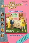 Kristy's Big Day: (The Baby-Sitters Club Series #6)