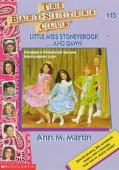 Little Miss Stoneybrook ... and Dawn: (The Baby-Sitters Club Series #15)