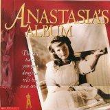 Anastasias's Album, The Last Tsar's Youngest Daughter Tells Her Own Story
