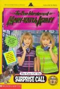 Case of the Surprise Call (New Adventures of Mary Kate and Ashley Series)