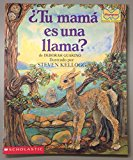Scholastic/Mariposa - ¿Tu mamá es una llama?