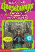 You Can't Scare Me! (Goosebumps Presents Series #14) - R. L. Stine - Paperback