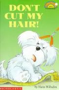 Don't Cut My Hair!