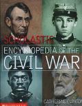 Scholastic Encyclopedia of the Civil War - Catherine Clinton - Hardcover