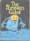 The pumpkin giant,