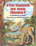 Tu Mama Es Una Llama? - Deborah Guarino - Hardcover