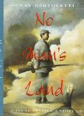 No Man's Land A Young Soldier's Story