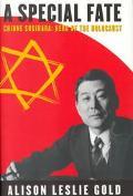 Special Fate Chiune Sugihara  Hero of the Holocaust