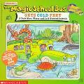 Magic School Bus Gets Cold Feet A Book About Warm-And Cold-Blooded Animals