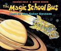 The Magic School Bus Lost in the Solar System: (Magic School Bus Series)