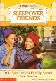 Stephanie's Family Secret (Sleepover Friends)