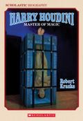 Harry Houdini Master of Magic