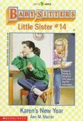 Karen's New Year: (The Baby-Sitters Club: Little Sister Series #14)