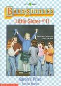 Karen's Prize: (The Baby-Sitters Club: Little Sister Series #11)