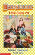 Karen's Sleepover: (The Baby-Sitters Club: Little Sister Series #9)