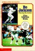 Bo Jackson: Playing the Games - Ellen Emerson White - Paperback