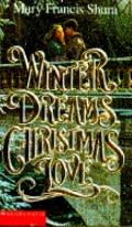 Winter Dreams, Christmas Love - Mary Francis Francis Shura - Mass Market Paperback