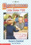 Karen's Carnival: (The Baby-Sitters Club: Little Sister Series #20)