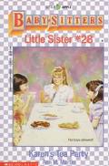 Karen's Tea Party: (The Baby-Sitters Club: Little Sister Series #28)