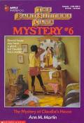 Mystery at Claudia's House: (The Baby-Sitters Club: Mystery Series #6)