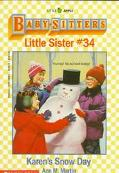 Karen's Snowy Day: (The Baby-Sitters Club: Little Sister Series #34)