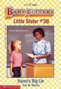 Karen's Big Lie: (The Baby-Sitters Club: Little Sister Series #38) - Ann M. Martin - Paperback