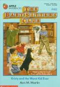 Kristy and the Worst Kid Ever: (The Baby-Sitters Club Series #62) - Ann M. Martin - Paperback
