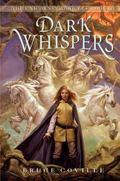 Dark Whispers (Unicorn Chronicles Series #3)