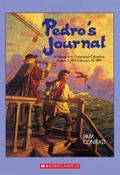 Pedro's Journal A Voyage With Christopher Columbus August 3, 1492-February 14, 1493