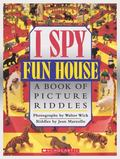 I Spy Funhouse A Book of Picture Riddles