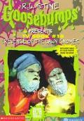 Revenge of the Lawn Gnomes (Goosebumps Presents Series #18)