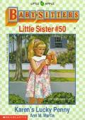 Karen's Lucky Penny: (The Baby-Sitters Club: Little Sister Series #50)