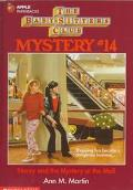 Stacey and the Mystery at the Mall: (The Baby-Sitters Club: Mystery Series #14)
