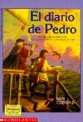 Diario De Pedro/Pedro's Journal Unviaje Con Cristobal Colon 3 De Agosto De 1492 Al 14 De Feb...