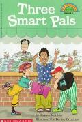 Three Smart Pals (Hello Reader! Series)